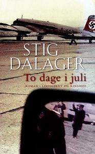 To dage i juli (e-bog) af Stig Dalage