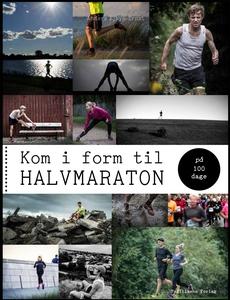 Kom i form til halvmaraton på 100 dag