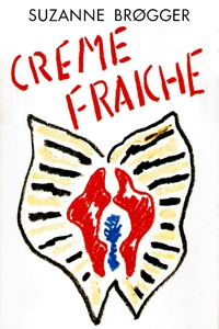 Creme fraiche (e-bog) af Suzanne Brøg