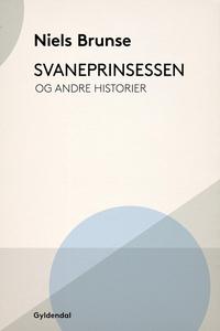Svaneprinsessen (e-bog) af Niels Brun