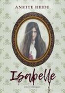 ISABELLE (e-bog) af Anette Heide