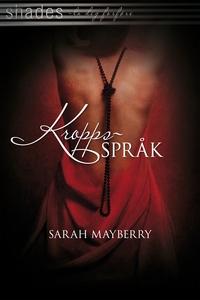 Kroppsspråk (ebok) av Sarah Mayberry