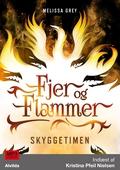 Fjer og flammer 2: Skyggetimen
