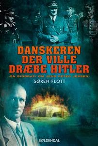 Danskeren der ville dræbe Hitler (e-b