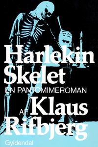 Harlekin Skelet (e-bog) af Klaus Rifb