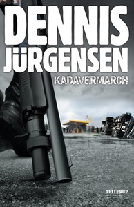 Kadavermarch (e-bog) af Dennis Jürgensen