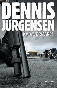 Kadavermarch (e-bog) af Dennis Jürgen