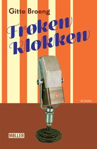 Frøken Klokken (e-bog) af Gitte Broen