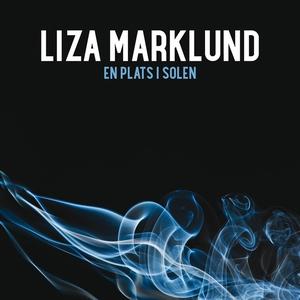 En plats i solen (ljudbok) av Liza Marklund
