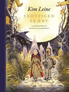 Skovpigen Skærv (lydbog) af Kim Leine
