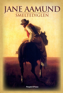 Smeltediglen (e-bog) af Jane Aamund