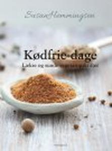 KØDFRIE DAGE - LÆKRE OG SUNDE VEGETAR