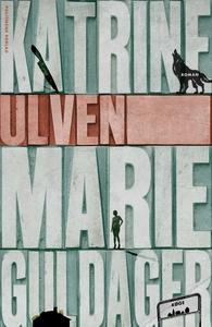 Ulven (e-bog) af Katrine Marie Guldag