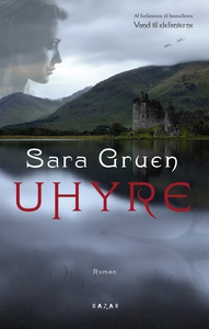 Uhyre (e-bog) af sara gruen, Sara Gru