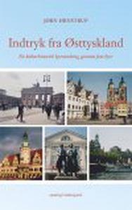 INDTRYK FRA ØSTTYSKLAND (e-bog) af Jø