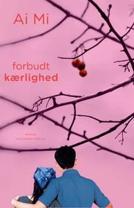 Forbudt kærlighed (e-bog) af Ai Mi