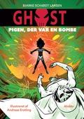 GHOST 3: Pigen, der var en bombe
