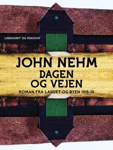 Dagen og vejen (e-bog) af John Nehm