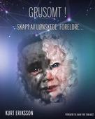 GRUSOMT! - Skapt av uønskede foreldre