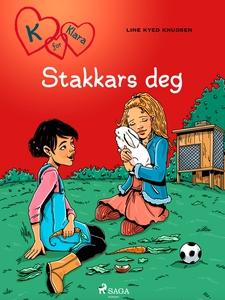 K for Klara 7 - Stakkars deg (ebok) av Line K