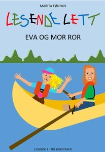 LESENDE LETT - Eva og mor ror (ebok) av Marit