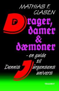 Drager, damer og dæmoner (e-bog) af M