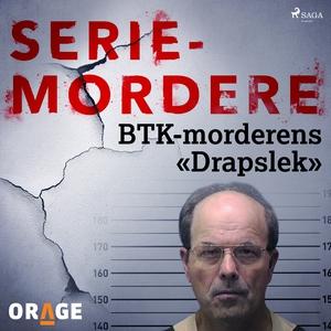 BTK-morderens «Drapslek» (lydbok) av Orage -