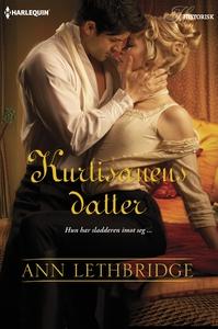 Kurtisanens datter (ebok) av Ann Lethbridge