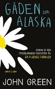 Gåden om Alaska (e-bog) af John Green