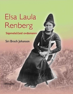 Elsa Laula Rengberg - Sápmelaččaid ovdamanni