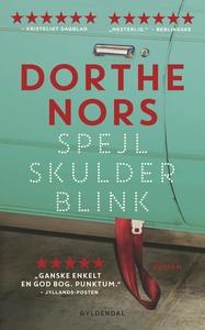 Spejl, skulder, blink (e-bog) af Dort