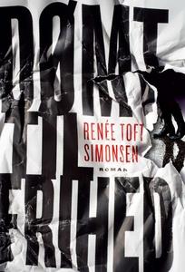 Dømt til frihed (e-bog) af Renée Toft