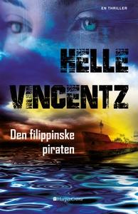 Den filippinske piraten (ebok) av Helle Vince