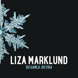 Du gamla, du fria (ljudbok) av Liza Marklund