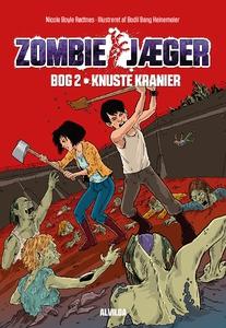 Zombie-jæger 2: Knuste kranier (e-bog