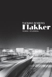 Flakker (e-bog) af Thomas Boberg