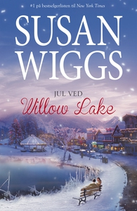 Jul ved Willow Lake (ebok) av Susan Wiggs