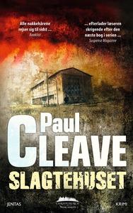 Slagtehuset (e-bog) af Paul Cleave