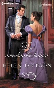 Den amerikanske ladyen (ebok) av Helen Dickso