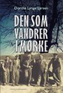 DEN SOM VANDRER I MØRKE (e-bog) af Do