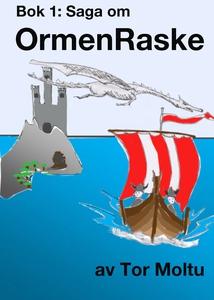 OrmenRaske (ebok) av Tor Moltu