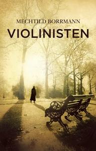 Violinisten (e-bog) af Mechtild Borrm