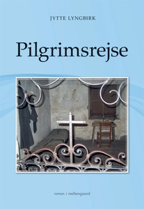 Pilgrimsrejse (e-bog) af Jytte Lyngbi
