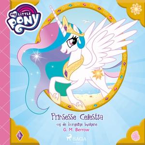 My Little Pony - Prinsesse Celestia og de kon