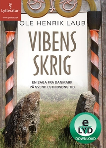 Vibens skrig (lydbog) af Ole Henrik L