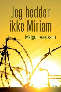 Jeg hedder ikke Miriam (lydbog) af Ma