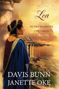 Lea og den romerske centurion (ebok) av Davis