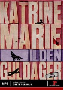 Ilden (lydbog) af Katrine Marie Gulda
