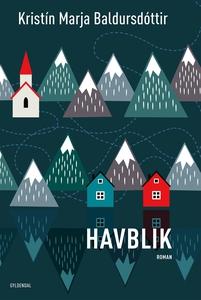 Havblik (e-bog) af Kristín Marja Bald