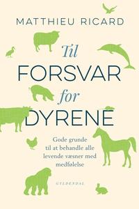 Til forsvar for dyrene (e-bog) af Mat